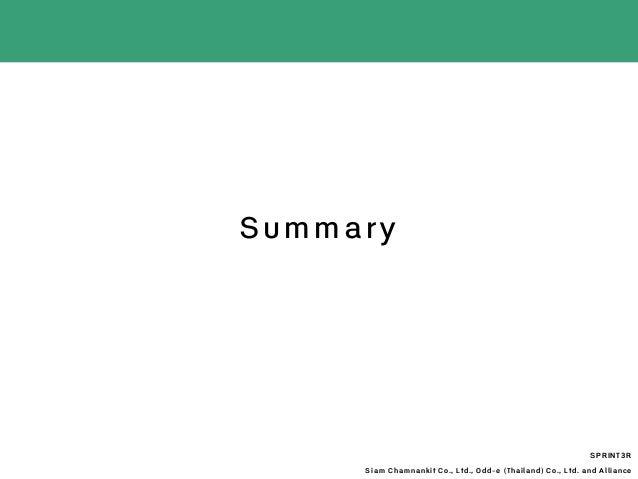 Summary SPRINT3R Siam Chamnankit Co., Ltd., Odd-e (Thailand) Co., Ltd. and Alliance
