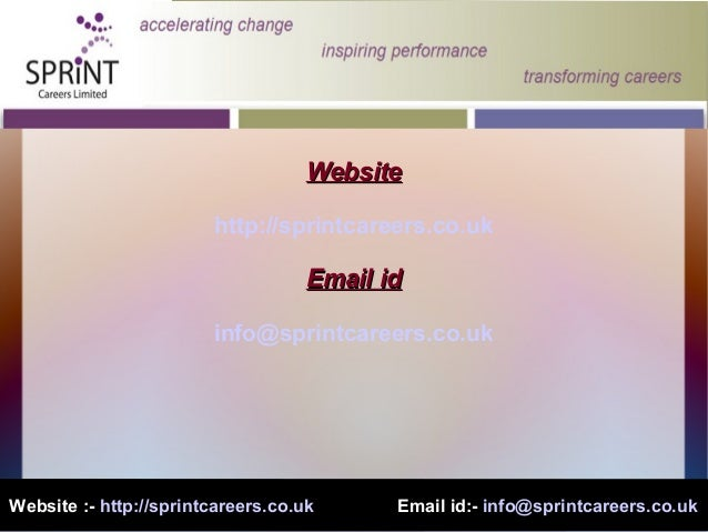 Website :- http://sprintcareers.co.uk Email id:- info@sprintcareers.co.ukWebsiteWebsitehttp://sprintcareers.co.ukEmail idE...