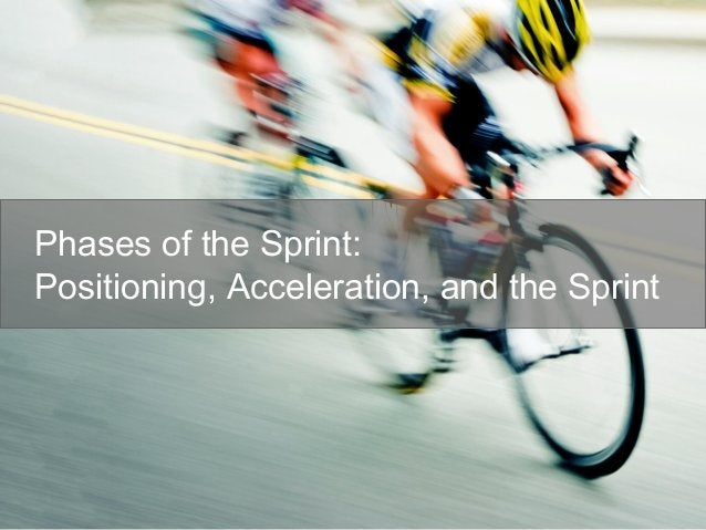 Phases of the Sprint: Positioning, Acceleration, and the Sprint
