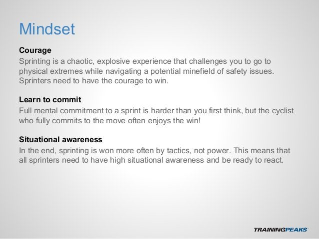 Mindset Courage Sprinting is a chaotic, explosive experience that challenges you to go to physical extremes while navigati...