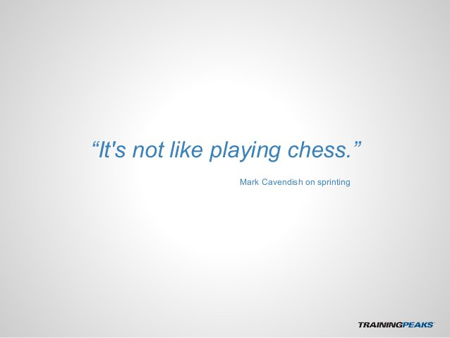 """""""It's not like playing chess."""" Mark Cavendish on sprinting"""