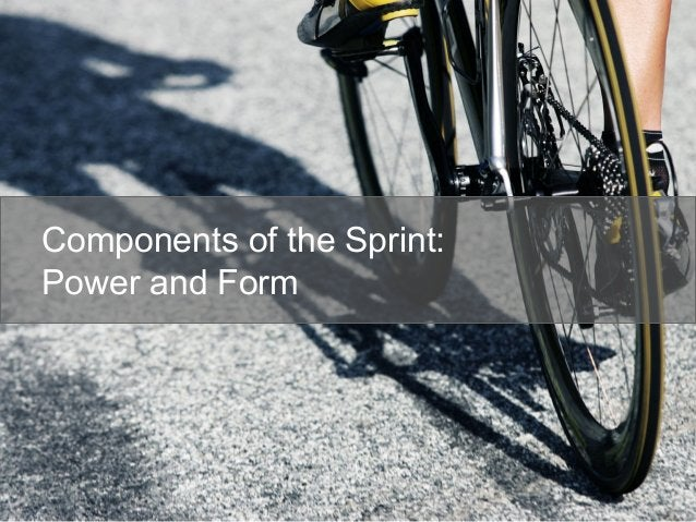 Components of the Sprint: Power and Form