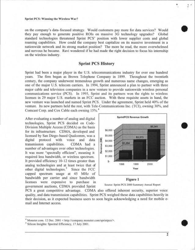 SprintPCS Revenue Growth $6,000 $5,000 6, $4,000 $3,000 $2,000re $1,000 $- 1998 1999 2000 Year Sprint PCS: Winning the Wir...