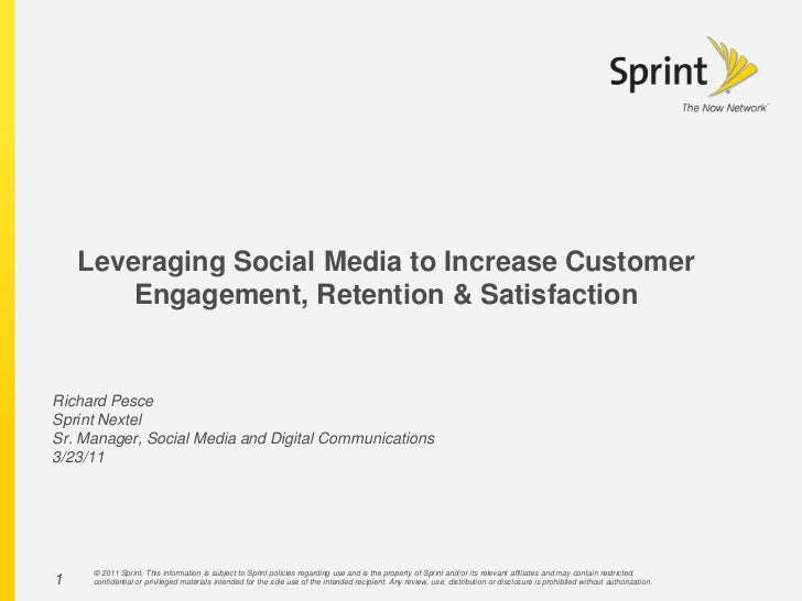 1<br />Leveraging Social Media to Increase Customer Engagement, Retention & Satisfaction in the Social Channel<br />Richar...