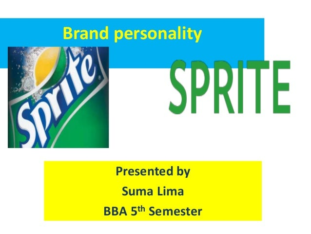 Brand personality  Presented by  Suma Lima  BBA 5th Semester