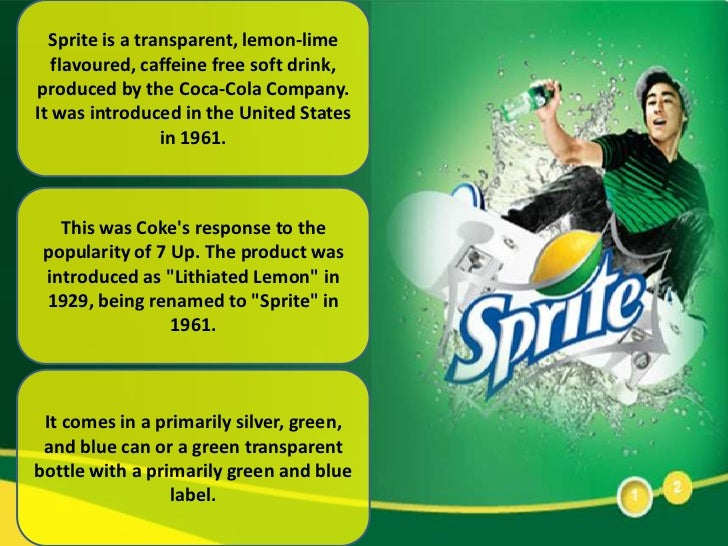 sprite marketing plan Coca-cola and other soft drinks firms hit back at sugar tax plan  least 5g of  sugar per 100ml – such as fanta, sprite and schweppes tonic  the  announcement of the tax hit the stock-market value of soft drinks companies.