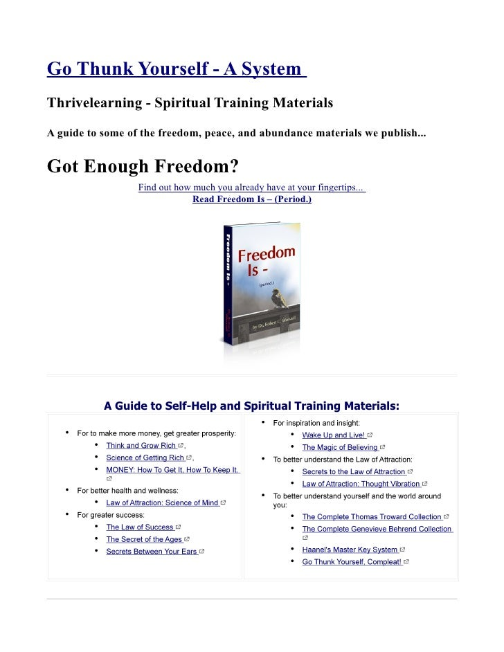 Go Thunk Yourself - A SystemThrivelearning - Spiritual Training MaterialsA guide to some of the freedom, peace, and abunda...