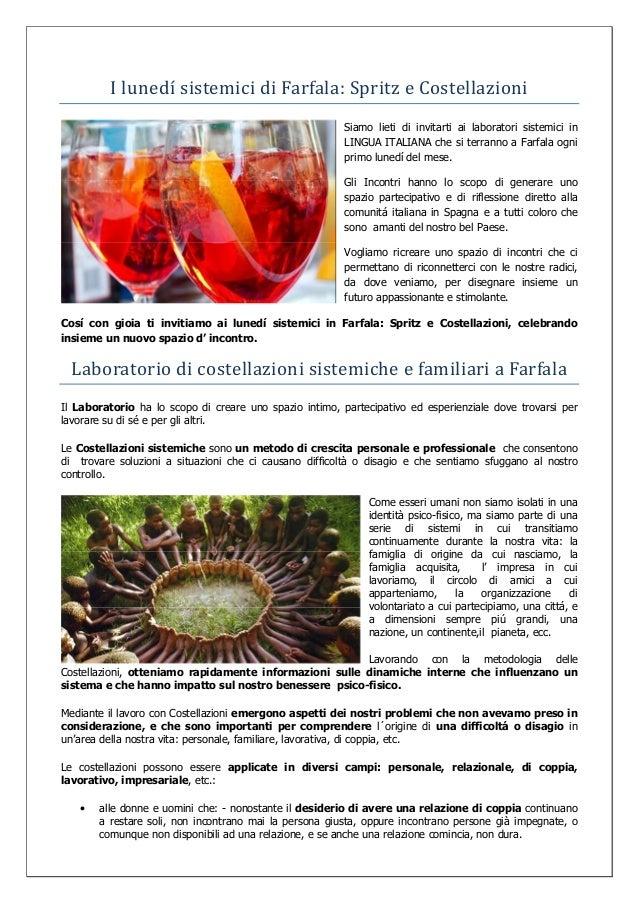 I lunedı́ sistemici di Farfala: Spritz e Costellazioni  Siamo lieti di invitarti ai laboratori sistemici in  LINGUA ITALIA...