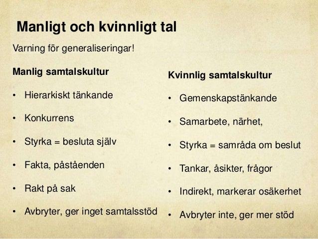 manligt och kvinnligt språk exempel