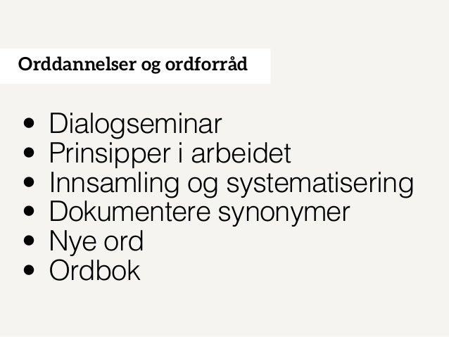Språkteknologiprosjekt mai 2014 Slide 3