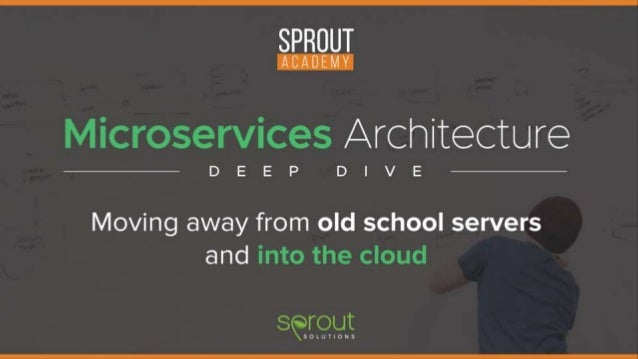 Refactoring to Microservices Moving away from old school servers and into the cloud