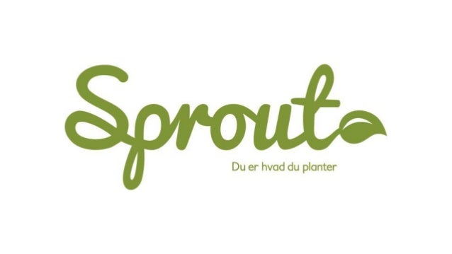 GREEN YOUR BUSINESS – DTU 27.02.2014 • What is Sprout – plantyourpencil.com • Idea – kickstarter.com • Sprout - from idea ...