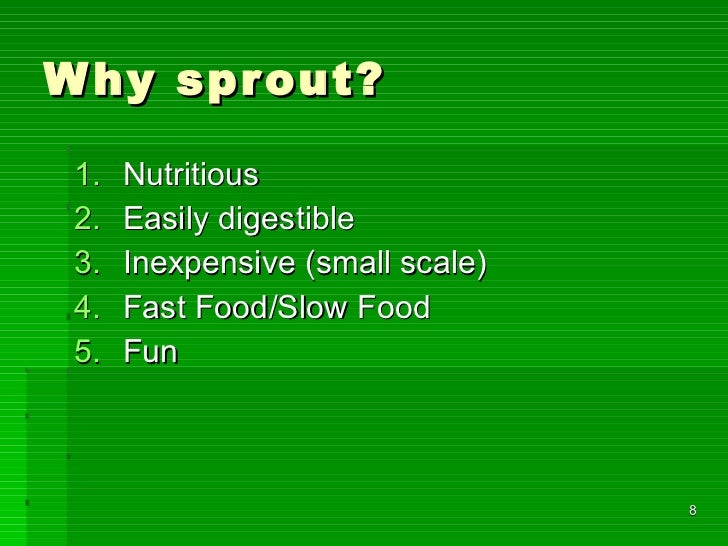 Why sprout?