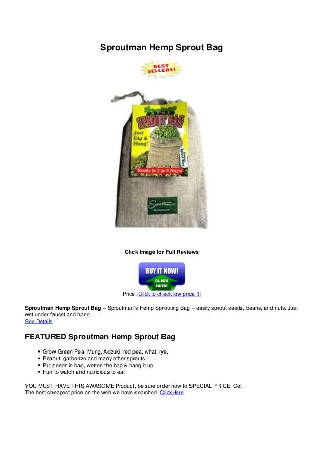 Sproutman Hemp Sprout BagClick Image for Full ReviewsPrice: Click to check low price !!!Sproutman Hemp Sprout Bag – Sprout...