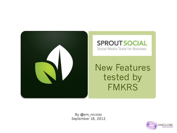 New Features             tested by              FMKRS  By @em_nicolasSeptember 18, 2012