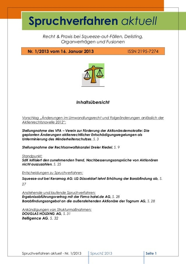 Spruchverfahren aktuell            Recht & Praxis bei Squeeze-out-Fällen, Delisting,                    Organverträgen und...