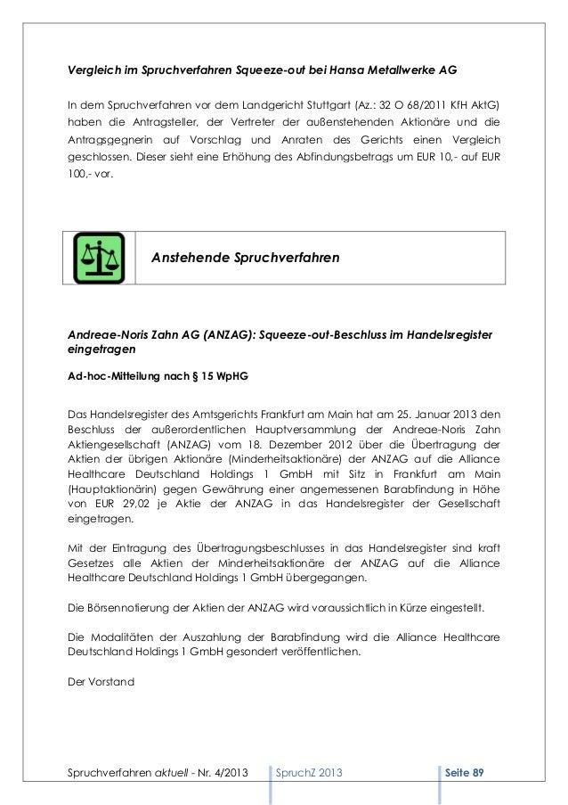Vergleich im Spruchverfahren Squeeze-out bei Hansa Metallwerke AGIn dem Spruchverfahren vor dem Landgericht Stuttgart (Az....
