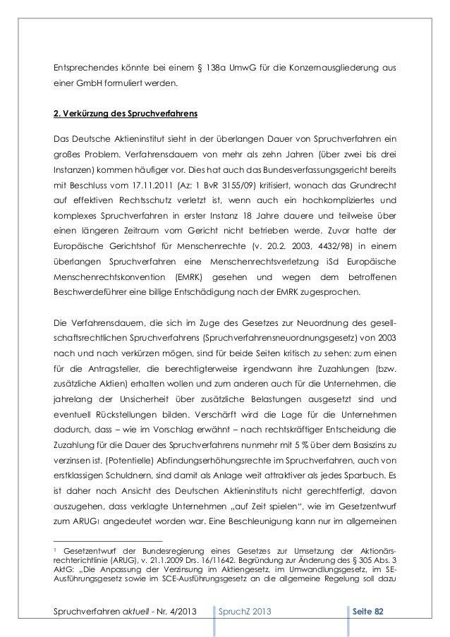 Entsprechendes könnte bei einem § 138a UmwG für die Konzernausgliederung auseiner GmbH formuliert werden.2. Verkürzung des...