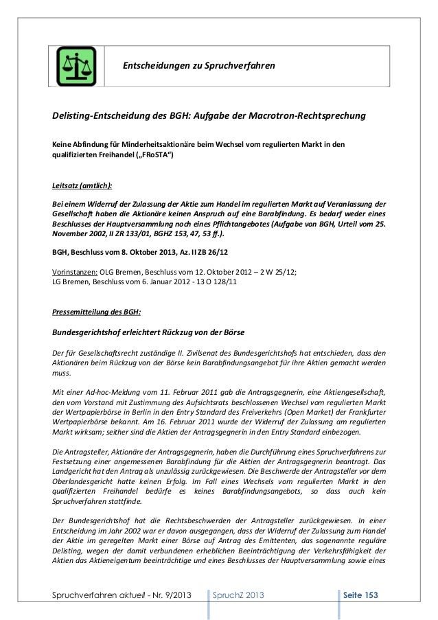 Entscheidungen zu Spruchverfahren  Delisting-Entscheidung des BGH: Aufgabe der Macrotron-Rechtsprechung Keine Abfindung fü...