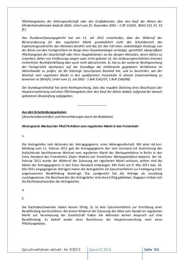 Pflichtangebotes der Aktiengesellschaft oder des Großaktionärs über den Kauf der Aktien der Minderheitsaktionäre bedürfe (...
