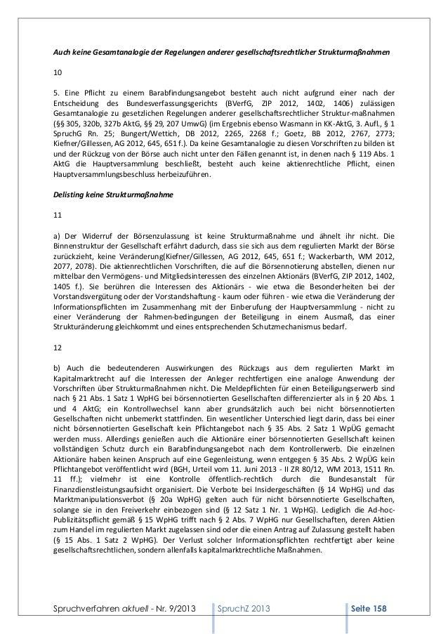 Auch keine Gesamtanalogie der Regelungen anderer gesellschaftsrechtlicher Strukturmaßnahmen 10 5. Eine Pflicht zu einem Ba...