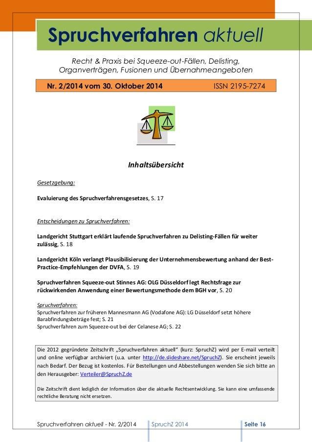 Spruchverfahren aktuell - Nr. 2/2014  SpruchZ 2014 Seite 16  Recht & Praxis bei Squeeze-out-Fällen, Delisting,  Organvertr...