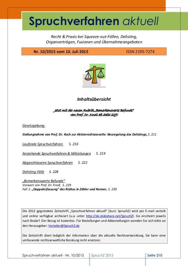 Spruchverfahren aktuell - Nr. 10/2015 SpruchZ 2015 Seite 210 Recht & Praxis bei Squeeze-out-Fällen, Delisting, Organverträ...