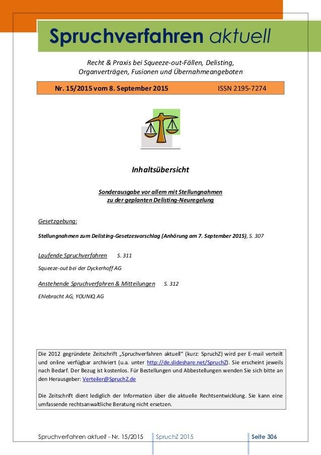 Spruchverfahren aktuell - Nr. 15/2015 SpruchZ 2015 Seite 306 Recht & Praxis bei Squeeze-out-Fällen, Delisting, Organverträ...