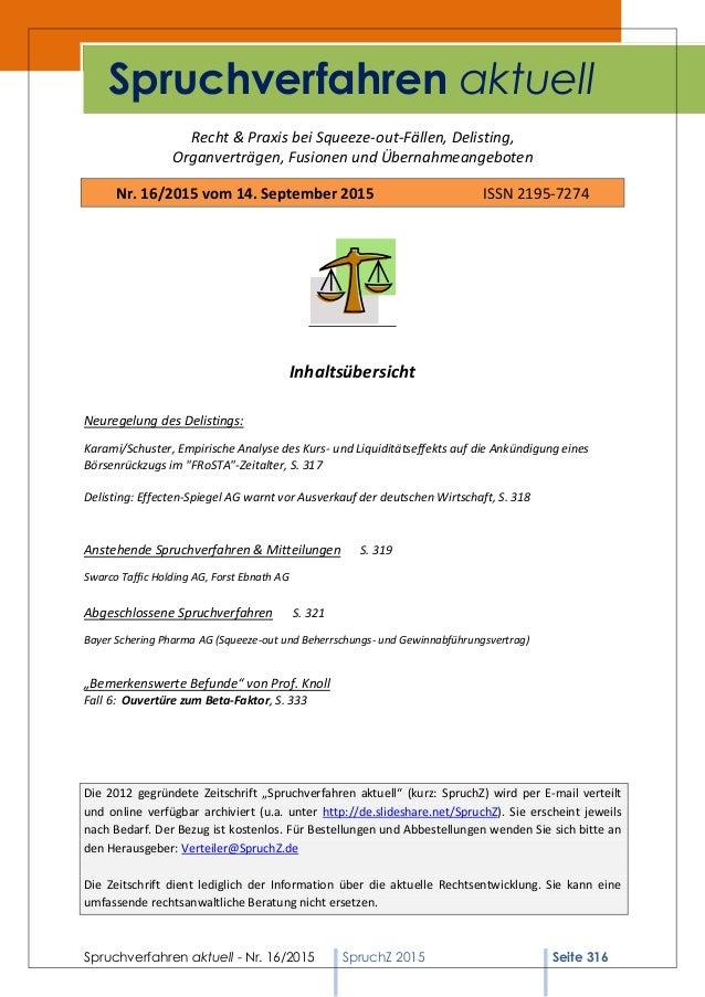 Spruchverfahren aktuell - Nr. 16/2015 SpruchZ 2015 Seite 316 Recht & Praxis bei Squeeze-out-Fällen, Delisting, Organverträ...