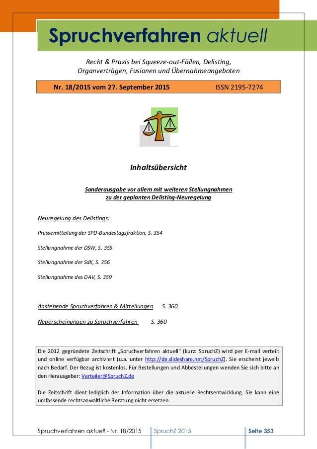 Spruchverfahren aktuell - Nr. 18/2015 SpruchZ 2015 Seite 353 Recht & Praxis bei Squeeze-out-Fällen, Delisting, Organverträ...