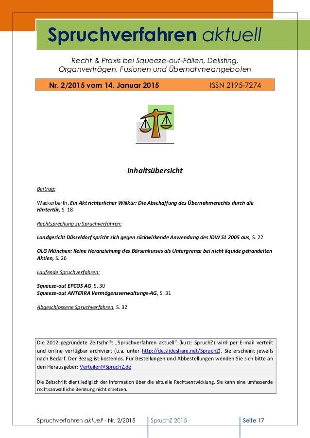 Spruchverfahren aktuell - Nr. 2/2015 SpruchZ 2015 Seite 17 Recht & Praxis bei Squeeze-out-Fällen, Delisting, Organverträge...