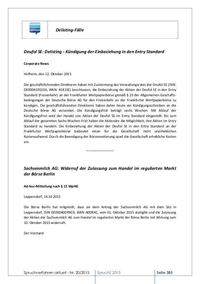 Spruchverfahren aktuell - Nr. 20/2015 SpruchZ 2015 Seite 385 Delisting-Fälle Deufol SE: Delisting - Kündigung der Einbezie...