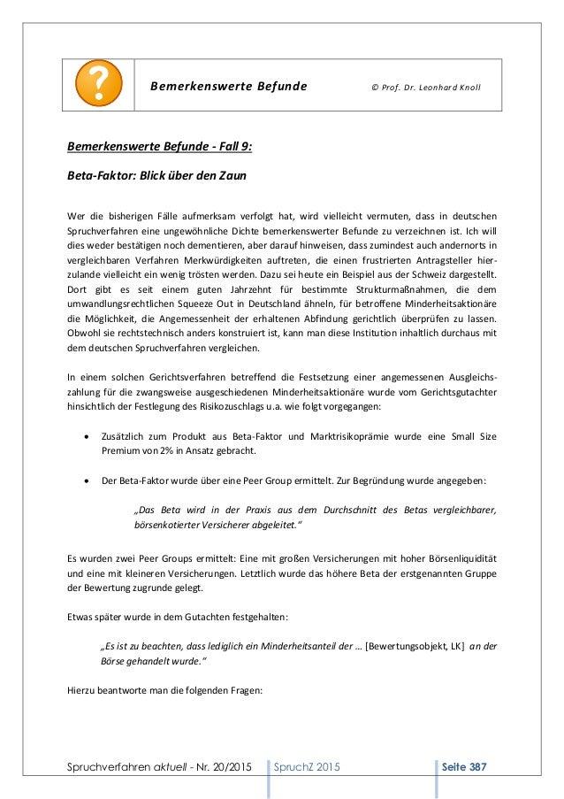 Spruchverfahren aktuell - Nr. 20/2015 SpruchZ 2015 Seite 387 Bemerkenswerte Befunde © Prof. Dr. Leonhard Knoll Bemerkenswe...