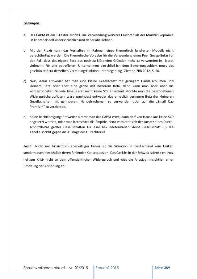 Spruchverfahren aktuell - Nr. 20/2015 SpruchZ 2015 Seite 389 Lösungen: a) Das CAPM ist ein 1-Faktor-Modell. Die Verwendung...