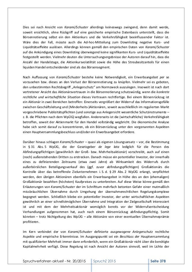 Spruchverfahren aktuell - Nr. 20/2015 SpruchZ 2015 Seite 378 Dies sei nach Ansicht von Karami/Schuster allerdings keineswe...