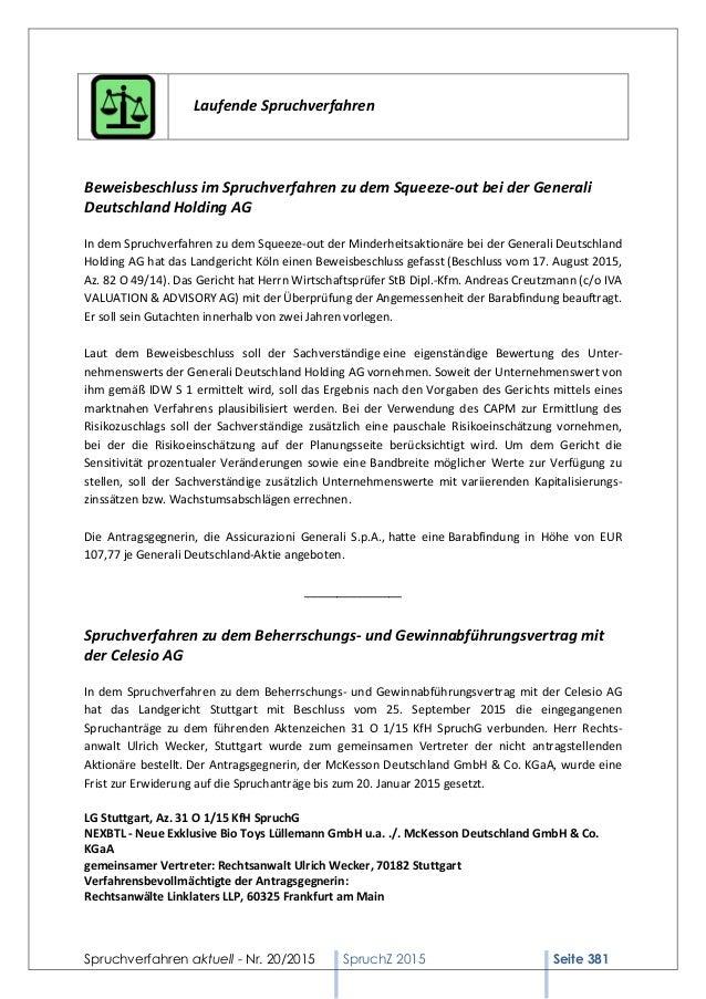 Spruchverfahren aktuell - Nr. 20/2015 SpruchZ 2015 Seite 381 Laufende Spruchverfahren Beweisbeschluss im Spruchverfahren z...