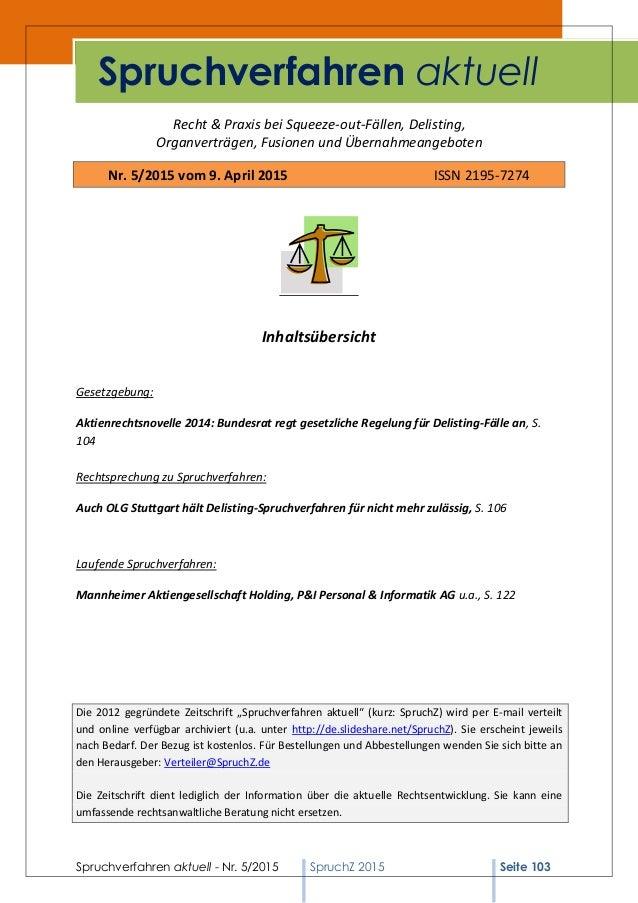 Spruchverfahren aktuell - Nr. 5/2015 SpruchZ 2015 Seite 103 Recht & Praxis bei Squeeze-out-Fällen, Delisting, Organverträg...