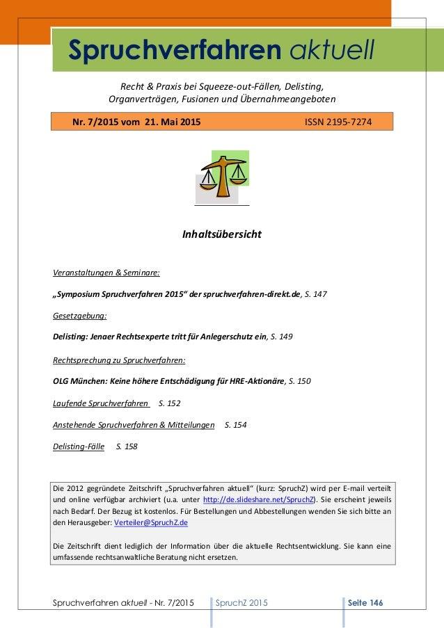 Spruchverfahren aktuell - Nr. 7/2015 SpruchZ 2015 Seite 146 Recht & Praxis bei Squeeze-out-Fällen, Delisting, Organverträg...