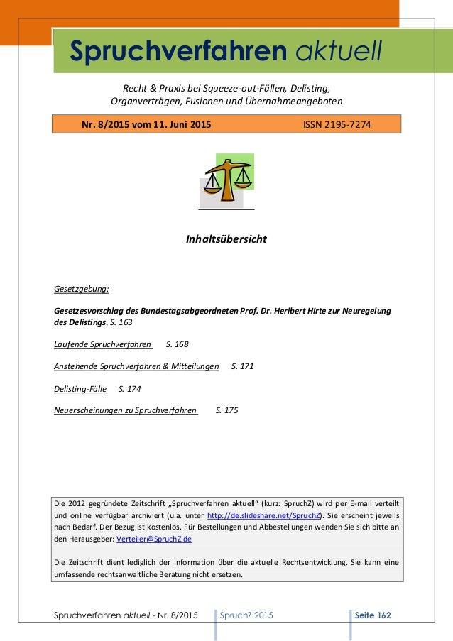 Spruchverfahren aktuell - Nr. 8/2015 SpruchZ 2015 Seite 162 Recht & Praxis bei Squeeze-out-Fällen, Delisting, Organverträg...