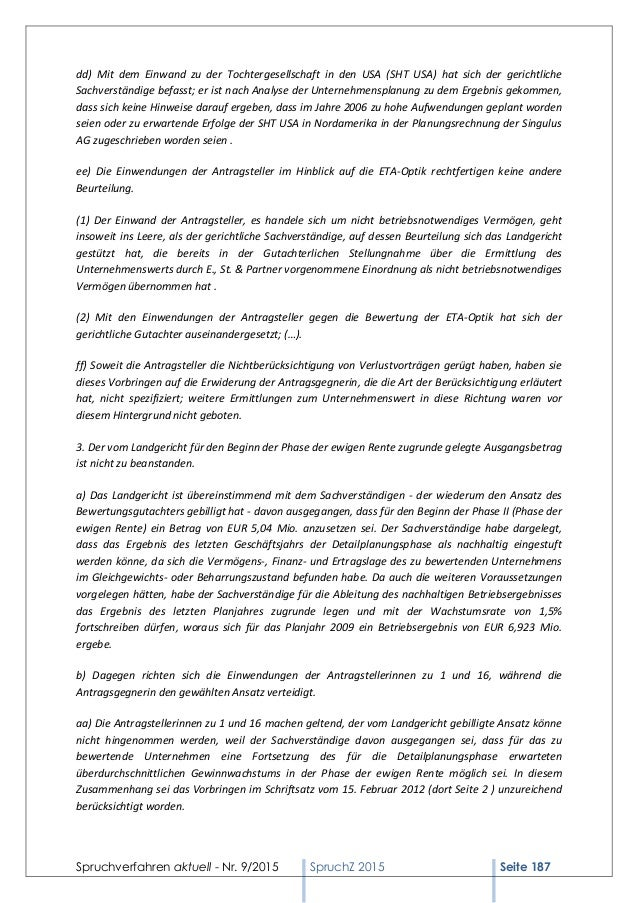 Spruchverfahren aktuell - Nr. 9/2015 SpruchZ 2015 Seite 187 dd) Mit dem Einwand zu der Tochtergesellschaft in den USA (SHT...
