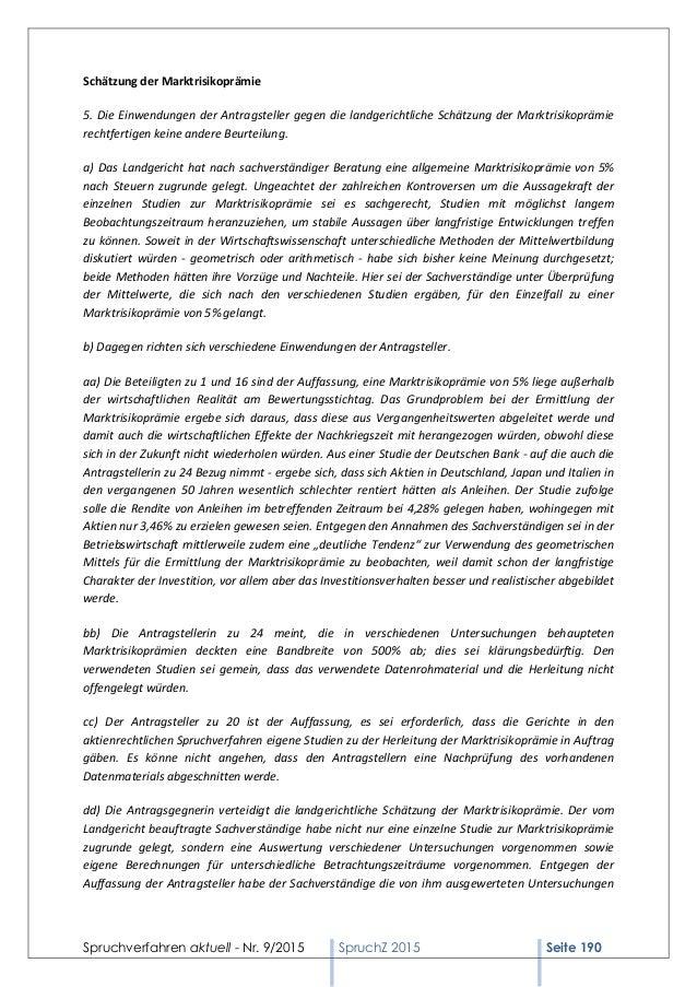 Spruchverfahren aktuell - Nr. 9/2015 SpruchZ 2015 Seite 190 Schätzung der Marktrisikoprämie 5. Die Einwendungen der Antrag...
