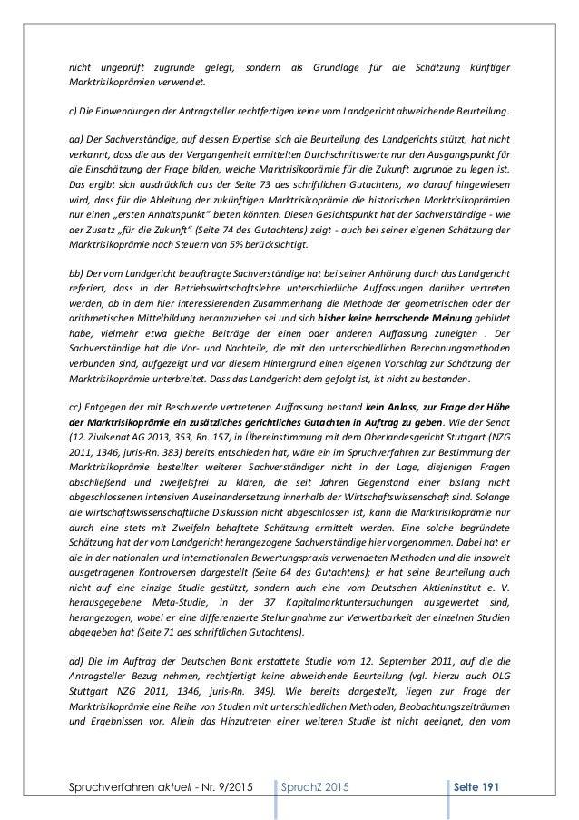 Spruchverfahren aktuell - Nr. 9/2015 SpruchZ 2015 Seite 191 nicht ungeprüft zugrunde gelegt, sondern als Grundlage für die...