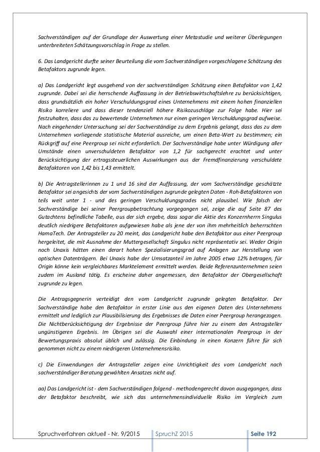 Spruchverfahren aktuell - Nr. 9/2015 SpruchZ 2015 Seite 192 Sachverständigen auf der Grundlage der Auswertung einer Metast...