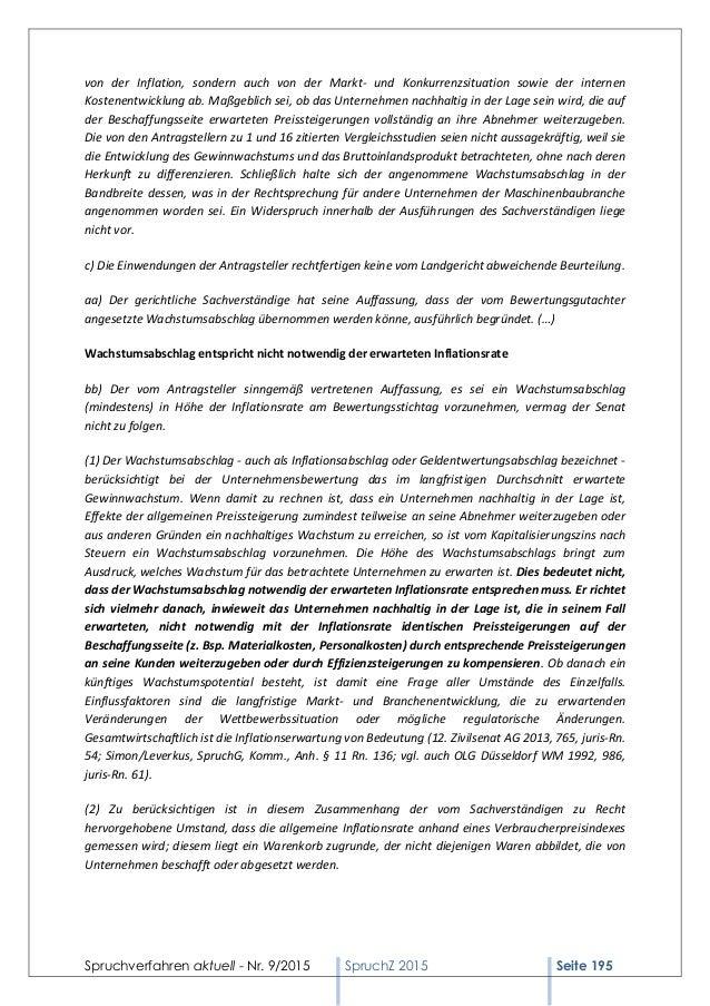 Spruchverfahren aktuell - Nr. 9/2015 SpruchZ 2015 Seite 195 von der Inflation, sondern auch von der Markt- und Konkurrenzs...
