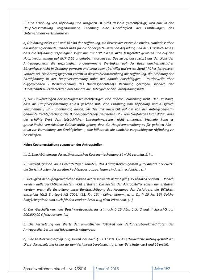Spruchverfahren aktuell - Nr. 9/2015 SpruchZ 2015 Seite 197 9. Eine Erhöhung von Abfindung und Ausgleich ist nicht deshalb...