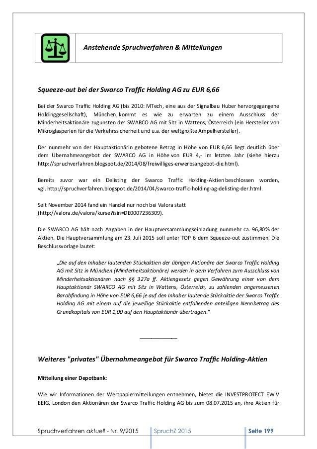 Spruchverfahren aktuell - Nr. 9/2015 SpruchZ 2015 Seite 199 Anstehende Spruchverfahren & Mitteilungen Squeeze-out bei der ...