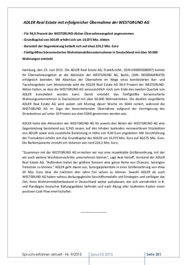 Spruchverfahren aktuell - Nr. 9/2015 SpruchZ 2015 Seite 201 ADLER Real Estate mit erfolgreicher Übernahme der WESTGRUND AG...