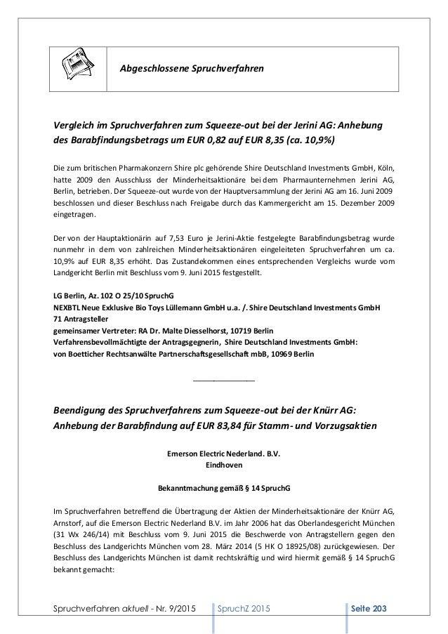 Spruchverfahren aktuell - Nr. 9/2015 SpruchZ 2015 Seite 203 Abgeschlossene Spruchverfahren Vergleich im Spruchverfahren zu...