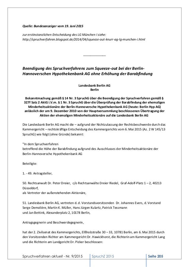 Spruchverfahren aktuell - Nr. 9/2015 SpruchZ 2015 Seite 205 Quelle: Bundesanzeiger vom 19. Juni 2015 zur erstinstanzlichen...
