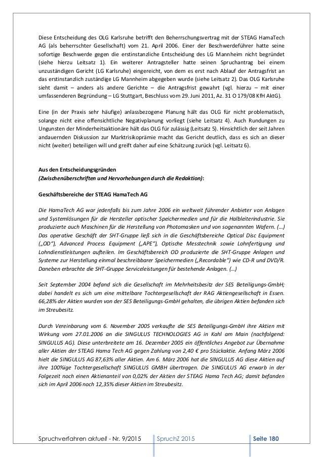 Spruchverfahren aktuell - Nr. 9/2015 SpruchZ 2015 Seite 180 Diese Entscheidung des OLG Karlsruhe betrifft den Beherrschung...